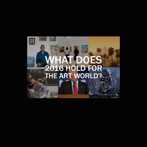 What does 2016 hold for the art world read forecasts from artists what does 2016 hold for the art world read forecasts from artists dealers collectors curators more art for sale artspace fandeluxe Image collections