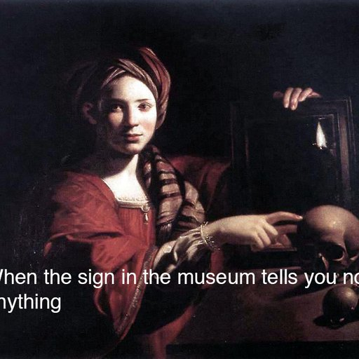 54 Art History Memes That Belong in the Effing MoMA