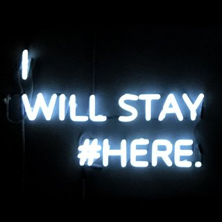 I WILL STAY #HERE. art for sale