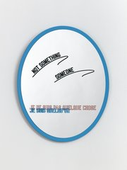 I am not something I am someone, by Lawrence Weiner