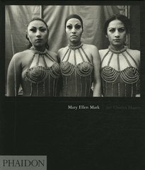Mary Ellen Mark, by Mary Ellen Mark