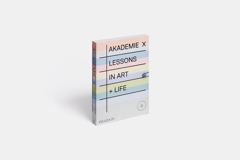 Dont want to pay for art school heres a streamlined syllabus for akademie x lessons in art life phaidon fandeluxe Images