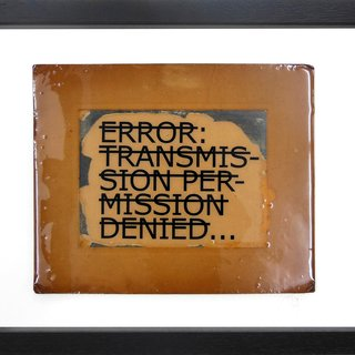 Untitled (ERROR TRANSMISSION PERMISSION DENIED...) art for sale