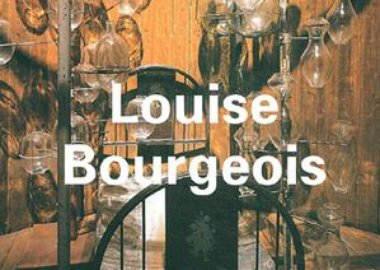 Louise Bourgeois - Louise Bourgeois