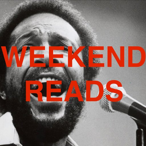 Marvin Gaye and Video Art in this Week's Weekend Reads