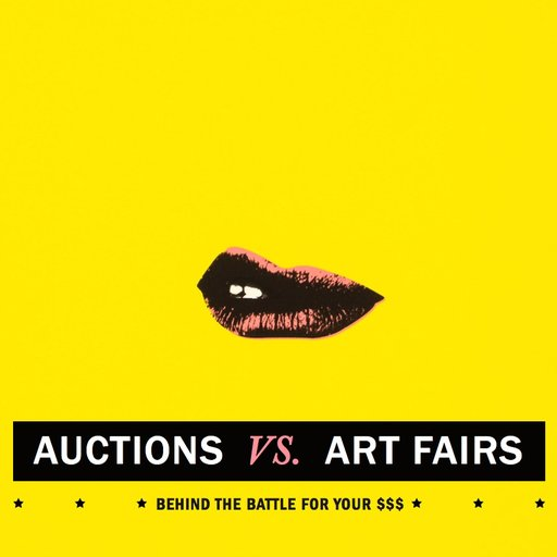 Auctions vs. Art Fairs: The Battle for Your $$$