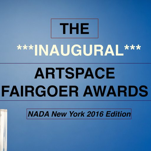 The Artspace Fairgoer Awards: NADA NYC
