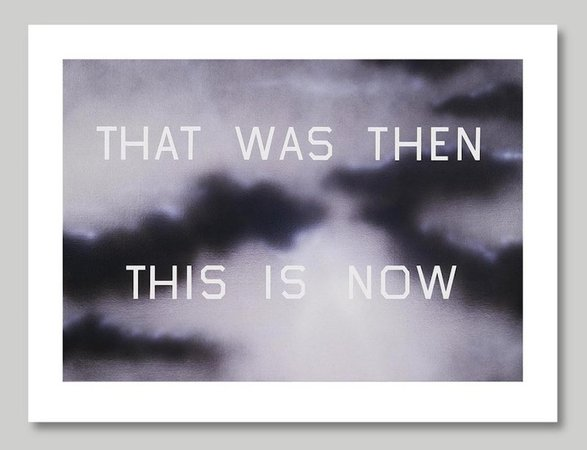 ED RUSCHA That Was Then This Is Now, 2014