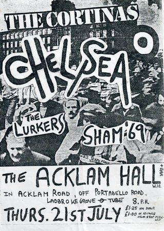 FLYER FOR CHELSEA, THE CORTINAS, THE LURKERS AND SHAM 69 AT ACKLAM HALL, LONDON 21 July 1977