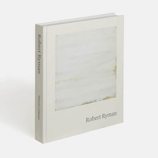 The Author of Phaidon's 'Robert Ryman' Book on Why We Still Favor Abstraction at a Time When Figuration Is in Vogue