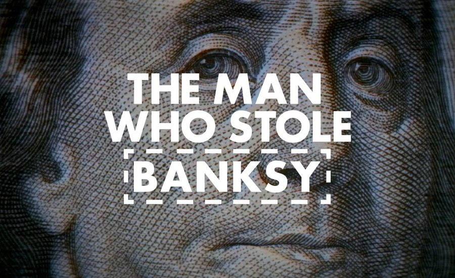 The Man Who Stole Banksy—Watch the Trailer