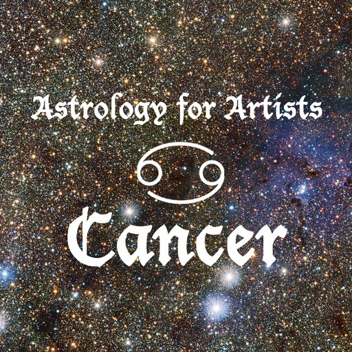 Astrology for Artists: Cancers, You're In Luck... If You Toughen Up