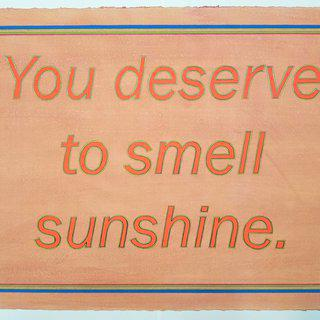 You Deserve to Smell Sunshine art for sale