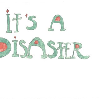 It's a Disaster art for sale