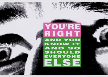 Barbara Kruger - You're Right