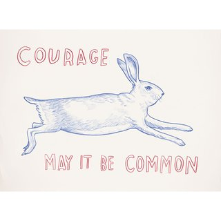 Untitled (Courage: May It Be Common) art for sale