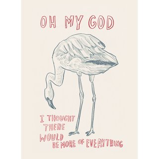 Untitled (Oh My God, I Thought There Would be More of Everything) art for sale
