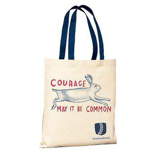 Courage — May It Be Common Tote Bag art for sale