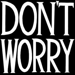 Don't Worry art for sale