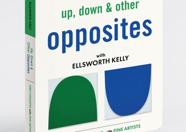 work by Ellsworth Kelly - Up, Down & Other Opposites with Ellsworth Kelly