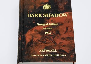 Gilbert & George - Dark Shadow