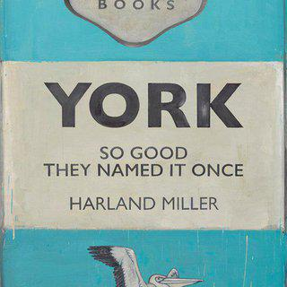 York So Good They Named It Once art for sale
