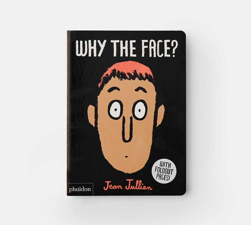 view:18397 - Jean Jullien, Why the Face? -