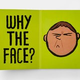 different view - Jean Jullien, Why the Face? - 2