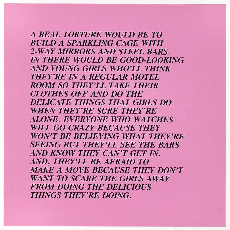 by jenny_holzer - A Real Torture Would Be from Inflammatory Essays 1979-1982