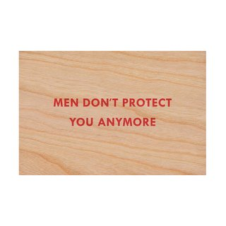 Men Don't Protect You Anymore art for sale