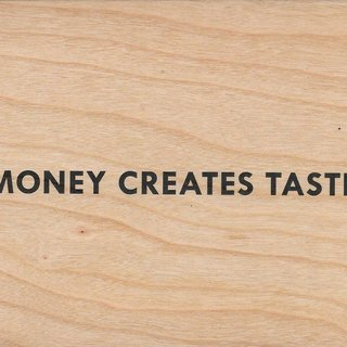 Money Creates Taste art for sale