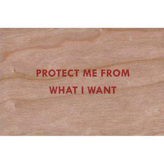 Protect Me From What I Want art for sale