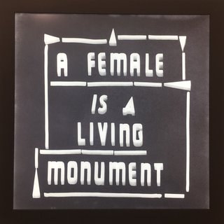 A Female is a Living Monument art for sale