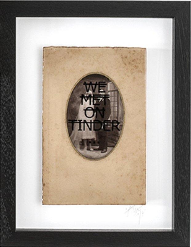 7af897033 Rero - Untitled (WE MET ON TINDER...) for Sale | Artspace