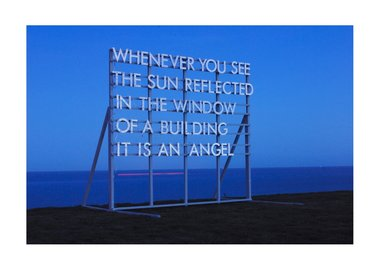 work by Robert Montgomery - Whenever You See the Sun