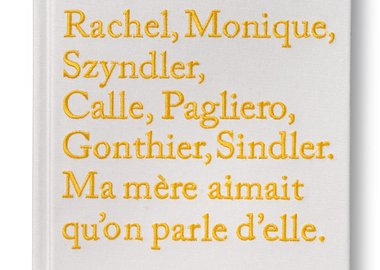 work by Sophie Calle - Rachel, Monique (special signed edition)