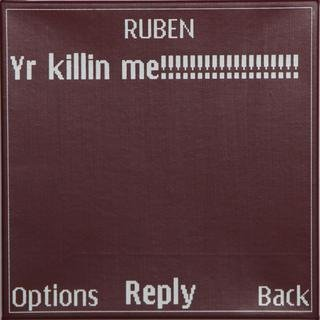 Adam McEwen - Untitled Text Msg. (Ruben), Mixed Media