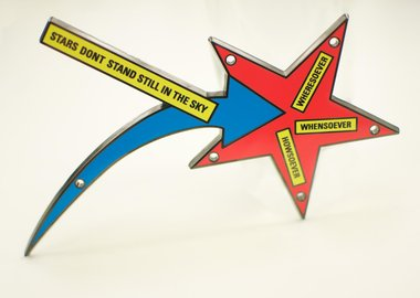 work by Lawrence Weiner - STARS DONT STAND STILL IN THE SKY