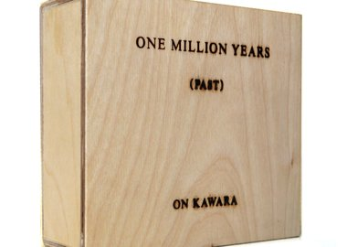 On Kawara - One Million Years (Past and Future) Past 983,796 BC – 98309 BC Future 19,156AD – 19904 AD